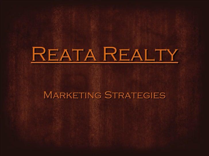 Reata Realty Marketing Strategies