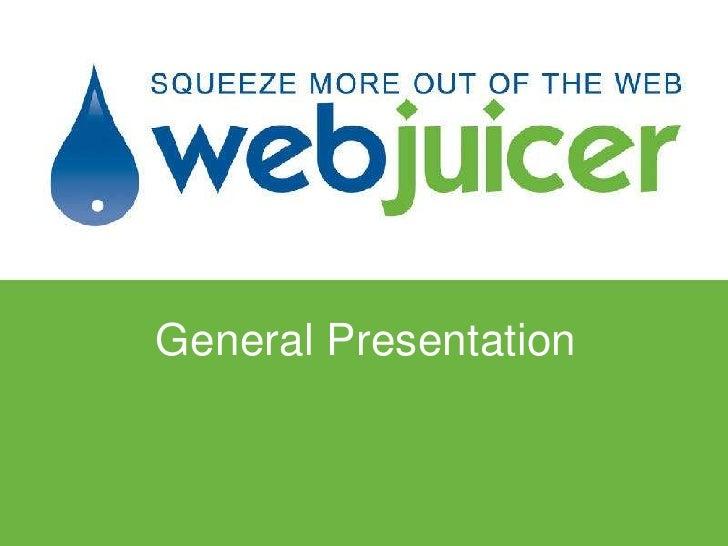 Webjuicer presentaion