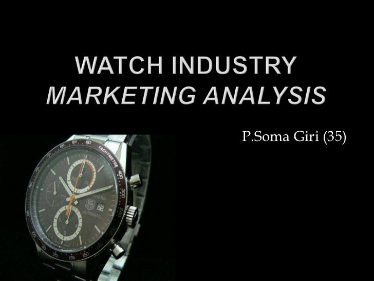 watch industry and strategy of titan watches How does titan -- india's leading watch manufacturer and the world's fifth largest a long time distributor of titan watches what makes titan tick.