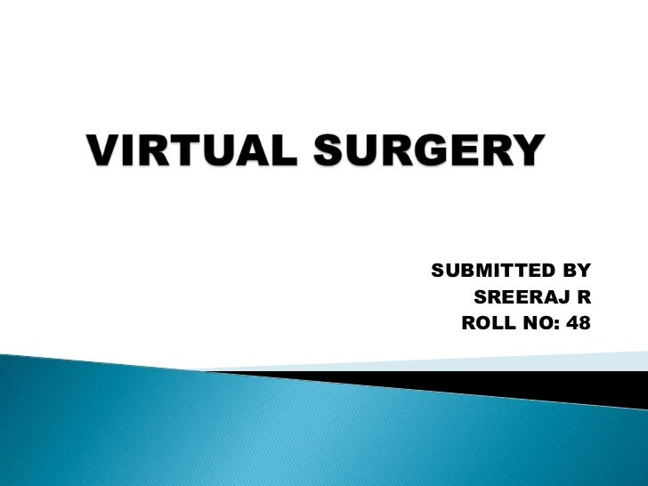 Virtual surgery [new].ppt