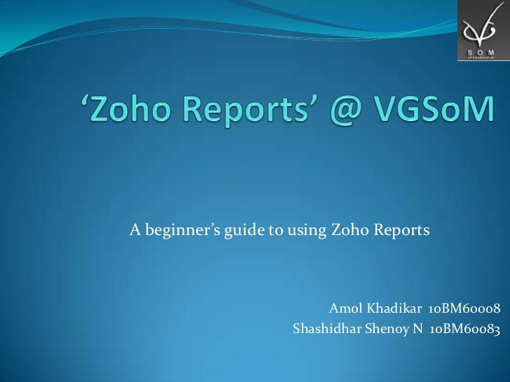 Zoho Reports @ VGSoM