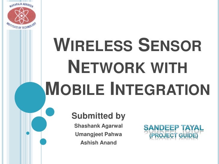 Wireless Sensor Network with Mobile Integration