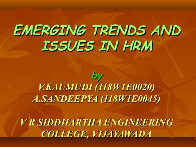 emerging trends and issues in HRM