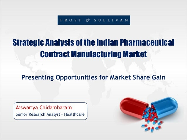 Strategic Analysis of the Indian Pharmaceutical Contract Manufacturing MarketFinal ppt
