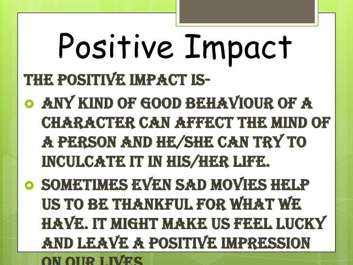 positive effects of media Positive effects of social media posted on june 28 these positive behaviors make social media an invaluable tool to young people if used correctly.
