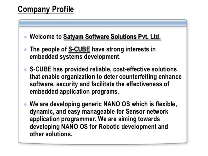 Company Profile    Welcome to Satyam Software Solutions Pvt. Ltd.    The people of S-CUBE have strong interests in     e...