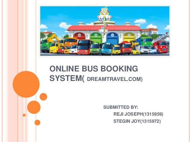 review of related study bus reservation system A study and development of an online bus ticketing system melisa a literature review was carried out to study the online bus ticket reservation system via.