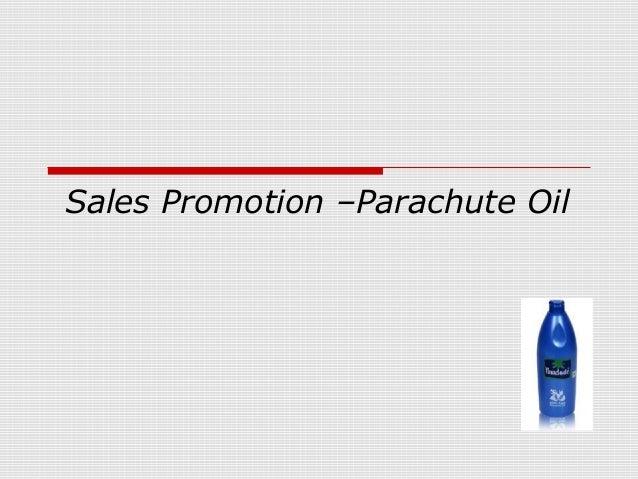 Sales Promotion –Parachute Oil