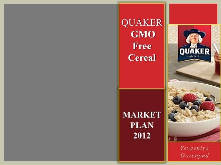 Quaker Oats- Market Plan