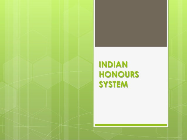INDIAN HONOURS SYSTEM