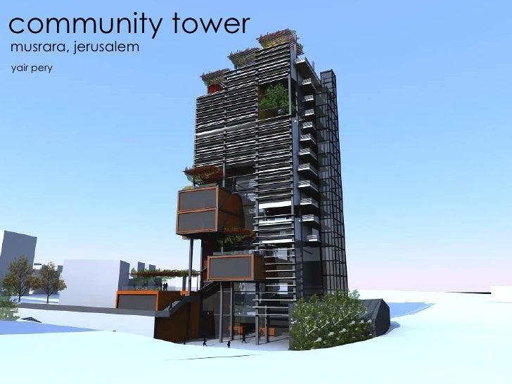 community tower musrara, jerusalem yair pery