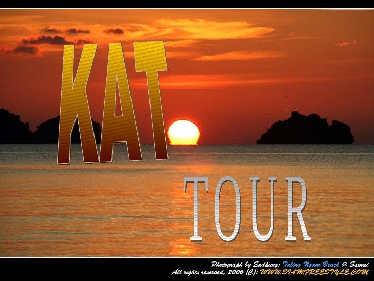 KAT TOUR with comfortable service