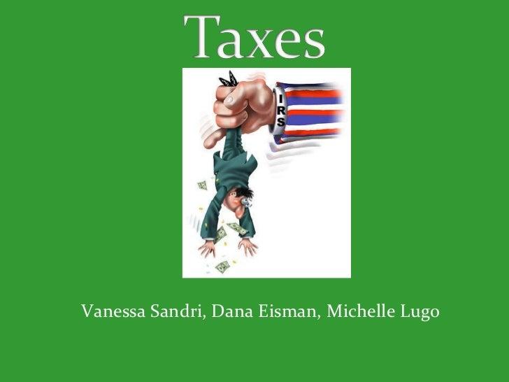 <ul><li>Vanessa Sandri, Dana Eisman, Michelle Lugo </li></ul>