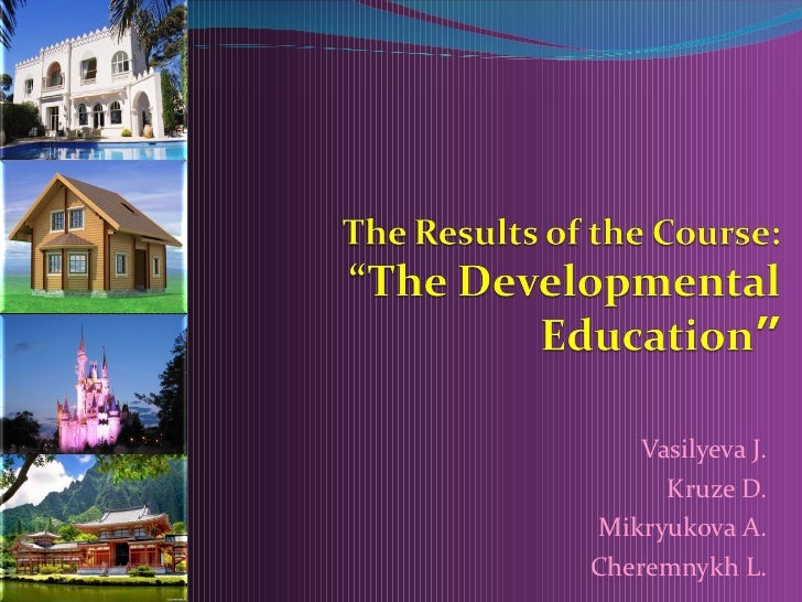"""The Results of the Course: """"The Developmental Education"""""""