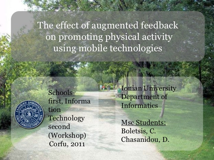 The effect of augmented feedback<br /> on promoting physical activity <br />using mobile technologies<br />Schools first, ...