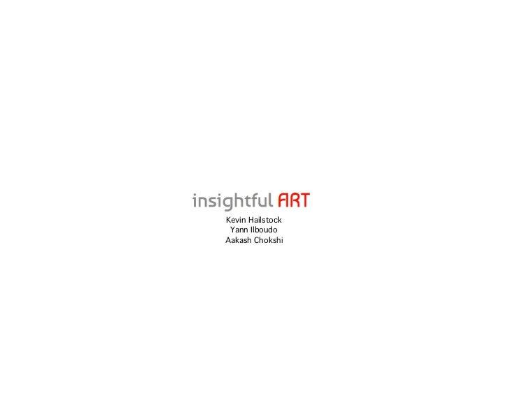 Insightful ART- Lean Startup Machine NYC