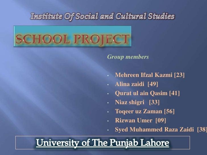 Group members•   Mehreen Ifzal Kazmi [23]•   Alina zaidi [49]•   Qurat ul ain Qasim [41]•   Niaz shigri [33]•   Toqeer uz ...