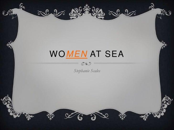 WOMEN AT SEA   Stephanie Scales