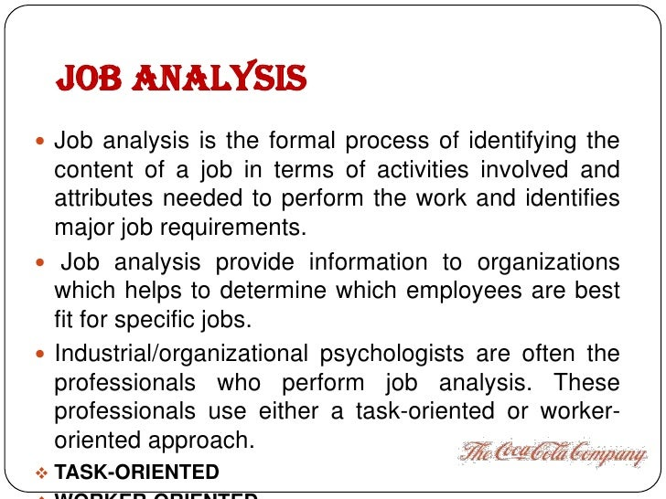steps on conducting job analysis Answer to although organizations utilize the best approach/method for conducting job analysis, there are certain steps identified.