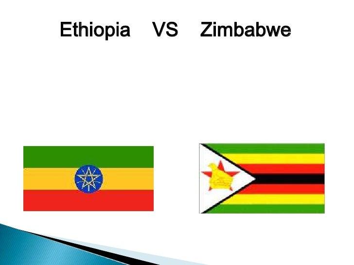 Ethiopia   VS   Zimbabwe