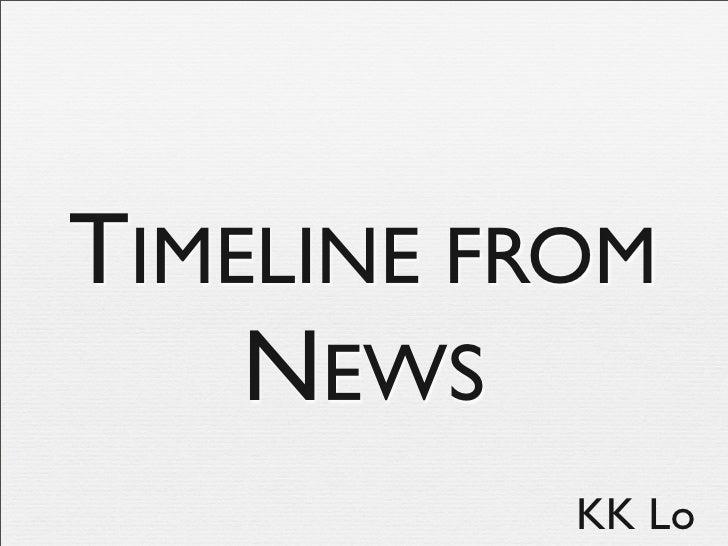 TIMELINE FROM     NEWS            KK Lo