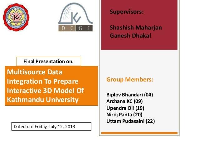 Group Members: Biplov Bhandari (04) Archana KC (09) Upendra Oli (19) Niroj Panta (20) Uttam Pudasaini (22) Supervisors: Sh...