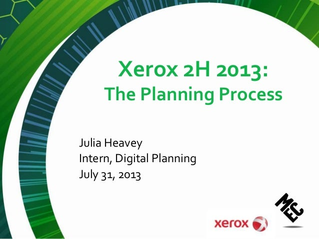 Xerox 2H 2013: The Planning Process