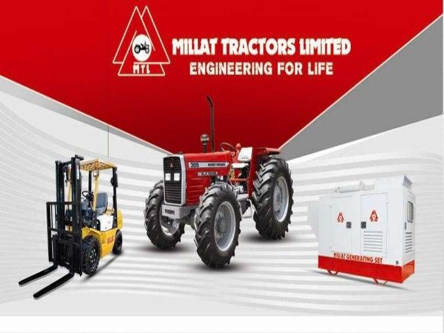 Presentation on Internship at Millat Tractors Limited (MTL) Presented By: 1. 2. 3. 4. 5. 6. 7.  Usman Hassan Nadeem Akram ...