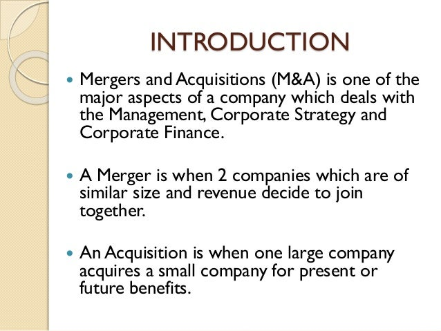 Why do companies merge with or acquire other companies?