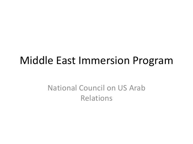 Middle East Immersion Program National Council on US Arab Relations