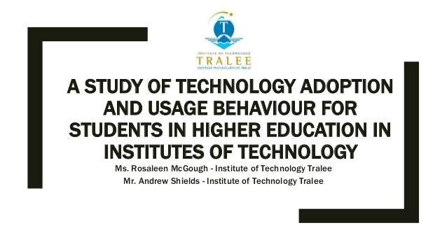 A study of technology adoption and usage behaviour for