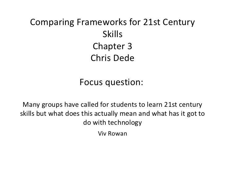 Final presentation  comparing frameworks for 21st century skills