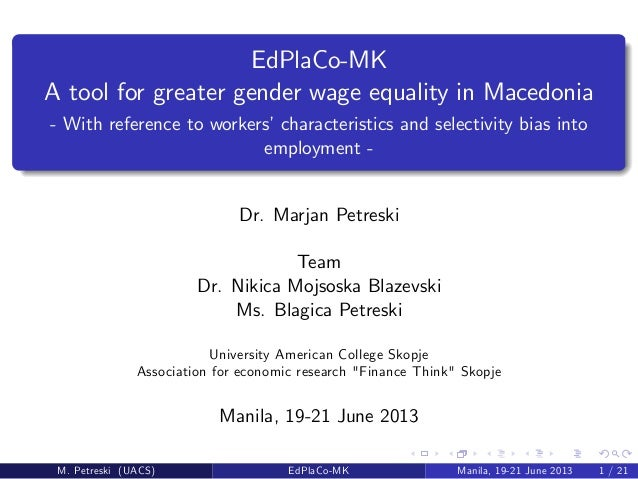 EdPlaCo-MKA tool for greater gender wage equality in Macedonia- With reference to workers'characteristics and selectivity ...