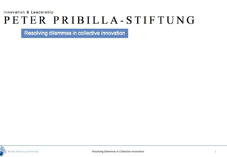 Resolving Dilemmas in Collective Innovation   1