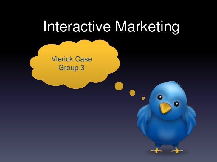 Interactive Marketing Vlerick Case   Group 3