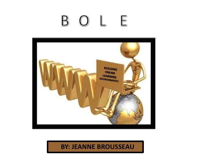 Final Presentation for BOLE for Rich