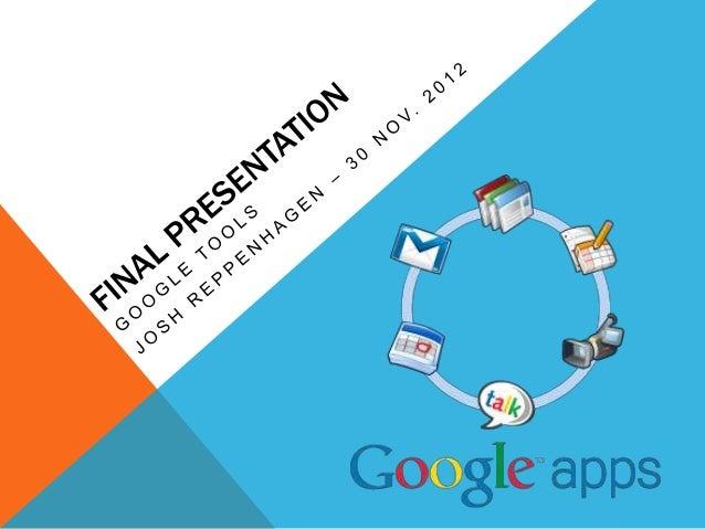 Google Tools Final Presentation
