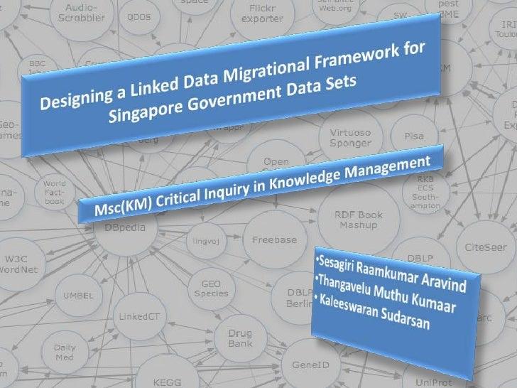 Proposed Linked Data Migration Framework for Singapore Government Datasets