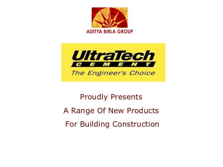 Proudly Presents  A Range Of New Products  For Building Construction