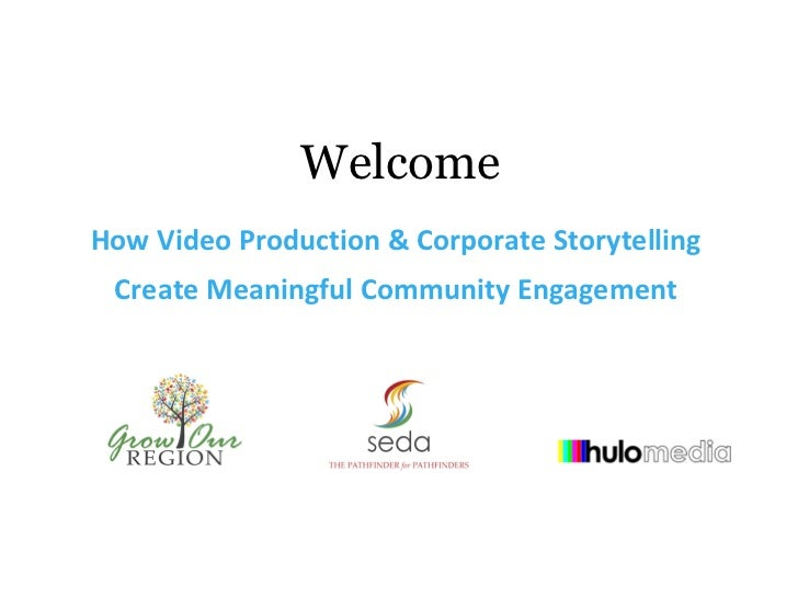 How Video Production and Corporate Storytelling Create Meaningful Community Engagement