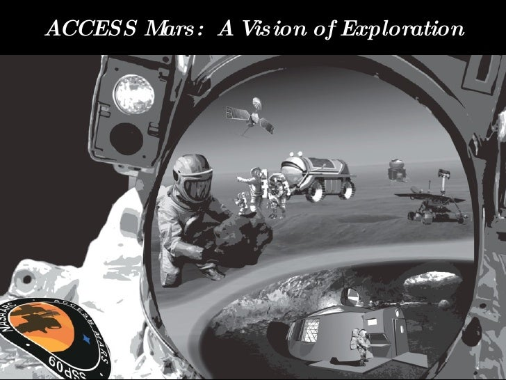 ACCESS Mars:  A Vision of Exploration