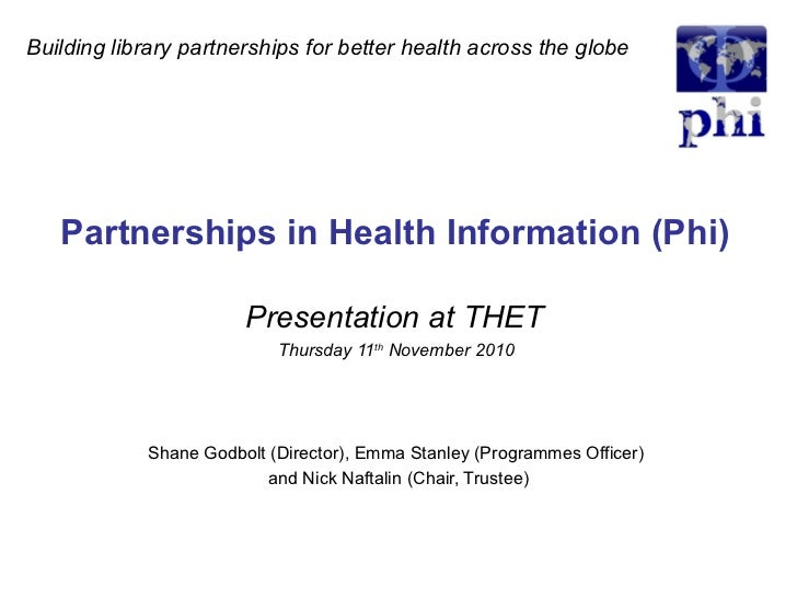 Partnerships in Health Information - what we are about