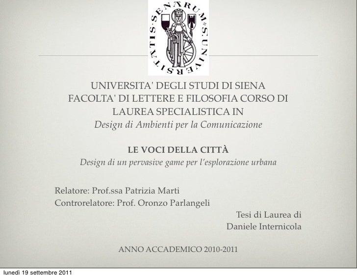 UNIVERSITA DEGLI STUDI DI SIENA                      FACOLTA DI LETTERE E FILOSOFIA CORSO DI                              ...