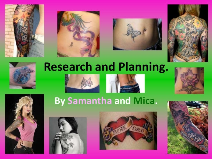 Research and Planning.<br />BySamanthaandMica.<br />