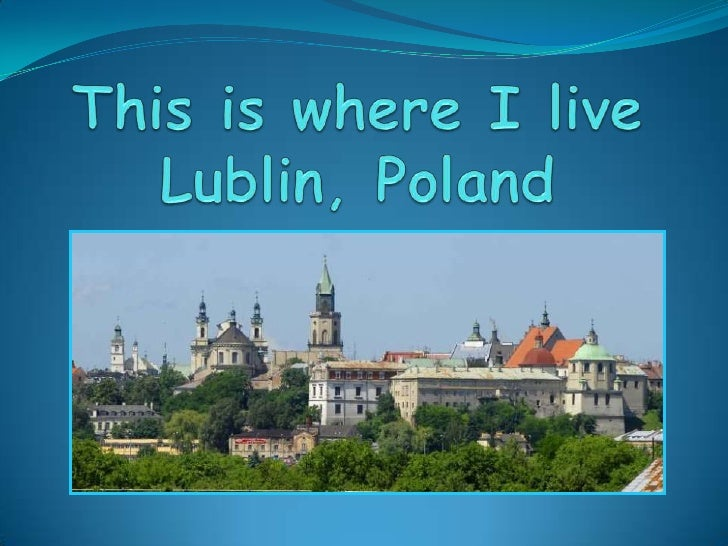 Lublin Poland  city pictures gallery : Final prezentation Lublin, Poland