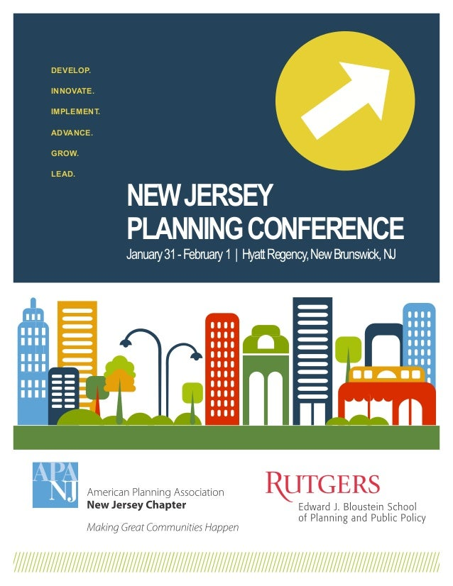 DEVELOP.INNOVATE.IMPLEMENT.ADVANCE.GROW.LEAD.             NEW JERSEY             PLANNING CONFERENCE             January 3...