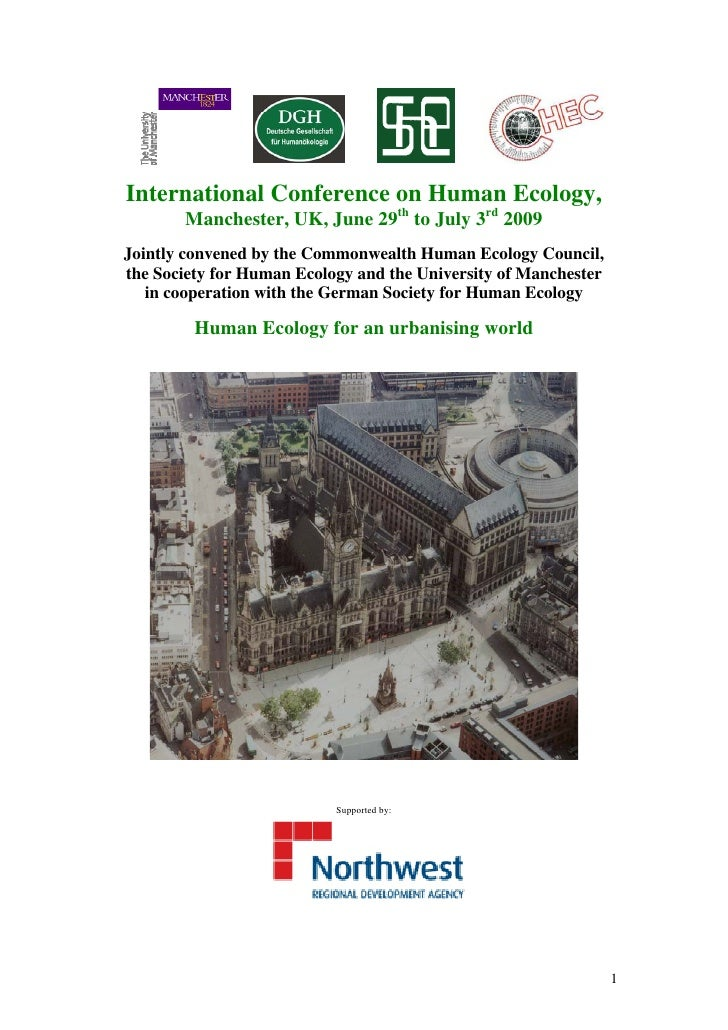International Conference on Human Ecology,        Manchester, UK, June 29th to July 3rd 2009 Jointly convened by the Commo...