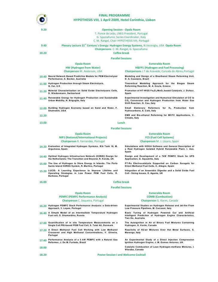 FINAL PROGRAMME                               HYPOTHESIS VIII, 1 April 2009, Hotel Corinthia, Lisbon   9.20               ...
