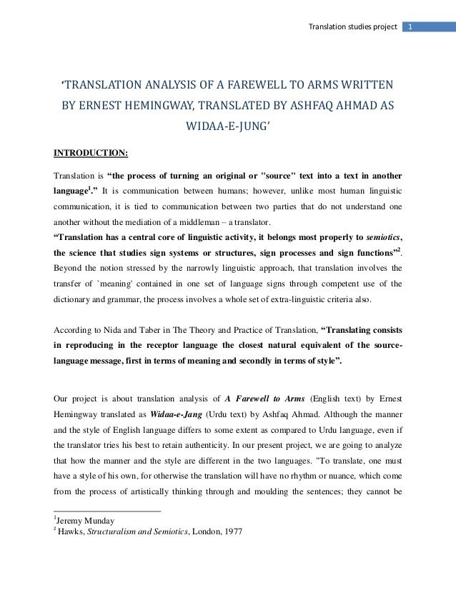1Translation studies project'TRANSLATION ANALYSIS OF A FAREWELL TO ARMS WRITTENBY ERNEST HEMINGWAY, TRANSLATED BY ASHFAQ A...