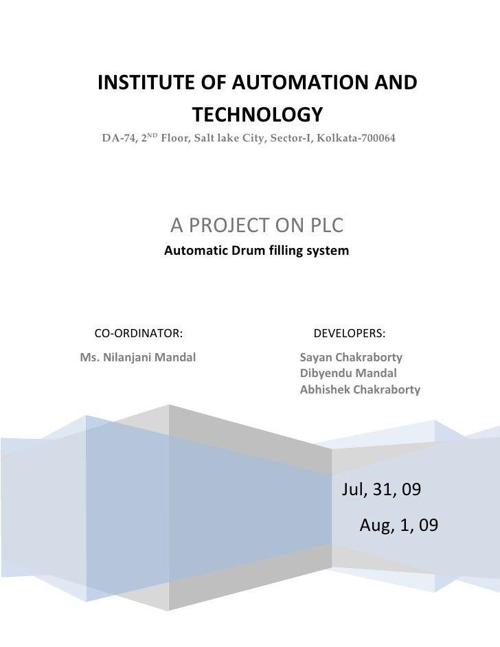 INSTITUTE OF AUTOMATION AND TECHNOLOGYDA-74, 2ND Floor, Salt lake City, Sector-I, Kolkata-700064                Jul, 31, 0...